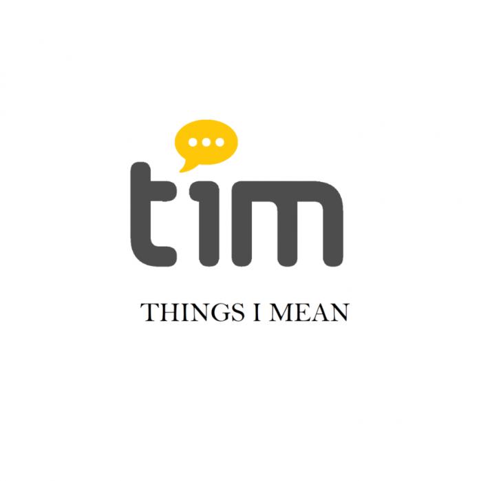 Aplikacja TIM 'Things I Mean'