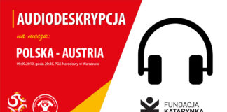 Audiodeskrypcja na meczu Polska-Austria