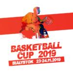 Basketball Cup 2019 w Białymstoku
